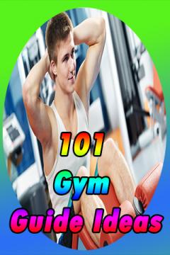 101 Gym guide Ideas