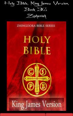 Holy Bible, King James Version, Book 36 Zephaniah