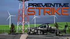 Preventive strike 3D