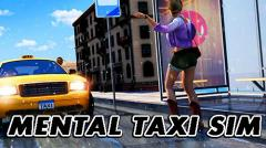 Mental taxi simulator: Taxi game