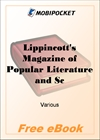 Lippincott's Magazine of Popular Literature and Science Volume 15, No. 85, January, 1875 for MobiPocket Reader