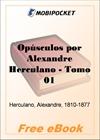 Opusculos por Alexandre Herculano, Volume 1 for MobiPocket Reader