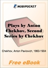 Plays by Anton Chekhov, Second Series for MobiPocket Reader