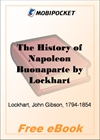 The History of Napoleon Buonaparte for MobiPocket Reader