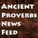 Ancient Proverbs News Feed