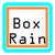 Box Rain