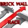 Brick Wall Race