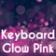 Keyboard Glow Pink
