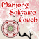 Mahjong Solitaire Touch