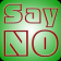 101 Ideas to Say NO