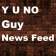 Y U NO guy tweets