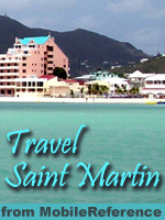 Travel St. Martin and St. Maarten - illustrated guide, phrasebook, and maps. Free half book in trial